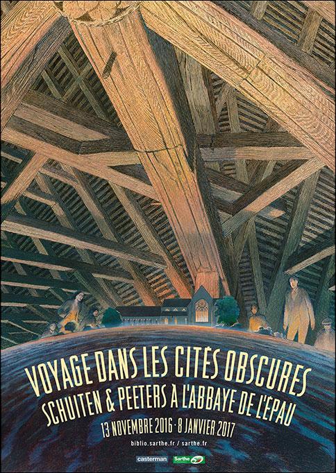 - Voyage dans les Cités Obscures - Abbaye de l'Epau - Affiche de l'expo
