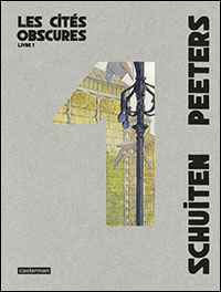 Les Cités Obscures - Intégrale 1